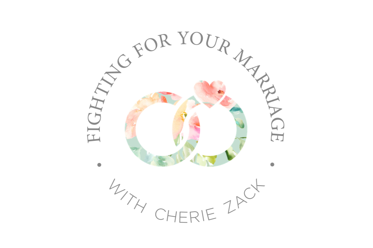 Cherie Zack | Fighting For Your Marriage